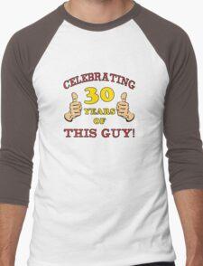 30th Birthday Gag Gift For Him  Men's Baseball ¾ T-Shirt