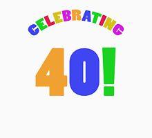 Celebrating 40th Birthday (Rainbow) Unisex T-Shirt