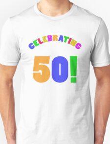 Celebrating 50th Birthday (Rainbow) T-Shirt