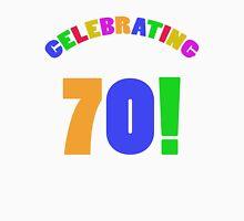 Celebrating 70th Birthday (Rainbow) Unisex T-Shirt