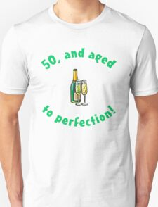50th Birthday Aged To Perfection T-Shirt