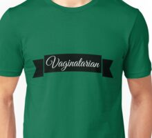 Vaginatarian | FreshTS Unisex T-Shirt