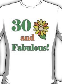 30th Birthday & Fabulous T-Shirt