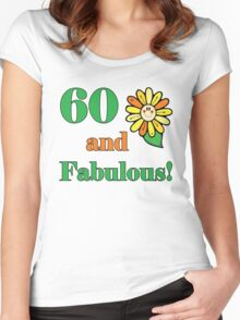 60th Birthday & Fabulous Women's Fitted Scoop T-Shirt