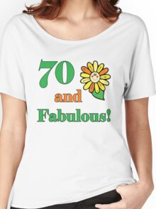 70th Birthday & Fabulous Women's Relaxed Fit T-Shirt