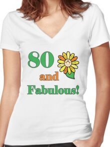 80th Birthday & Fabulous Women's Fitted V-Neck T-Shirt