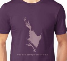 You are always here to me (purple) Unisex T-Shirt