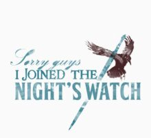 Sorry guys, I joined The Night's Watch - Crow by V Bell