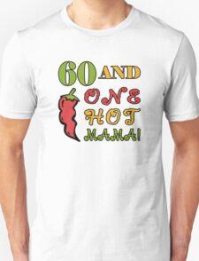 60th Birthday For Sexy Women Unisex T-Shirt