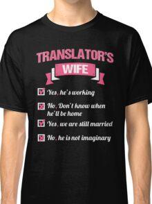 TRANSLATOR'S WIFE Classic T-Shirt