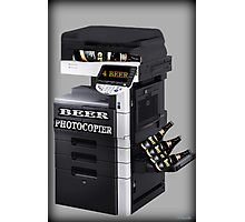 ✿♥‿♥✿BEER PHOTOCOPIER PICTURE / CARD..CAN U IMAGINE WHAT IF LOL HA ✿♥‿♥✿ Photographic Print