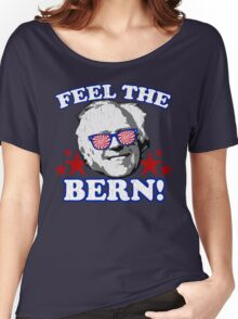 Feel the BERN! (vintage distressed look) Women's Relaxed Fit T-Shirt
