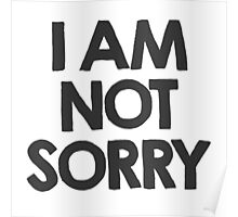 I am not sorry Poster