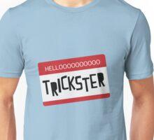 Hellooooooo Trickster! Unisex T-Shirt