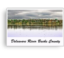 Delaware River Bucks County Canvas Print