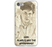 DON always has the upper hand iPhone Case/Skin