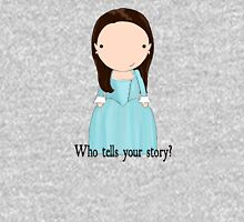 Who tells your story? Unisex T-Shirt