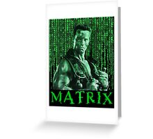 John Matrix - Commando Greeting Card