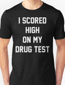 Funny Marijuana Drugs Unisex T-Shirt