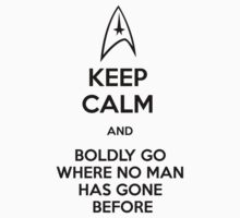 Keep Calm and Star Trek by GabrielaBeltram