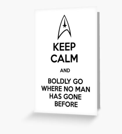 Keep Calm and Star Trek Greeting Card