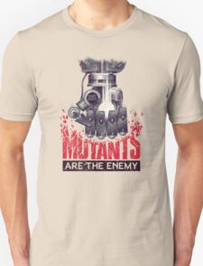 Mutants are the enemy T-Shirt