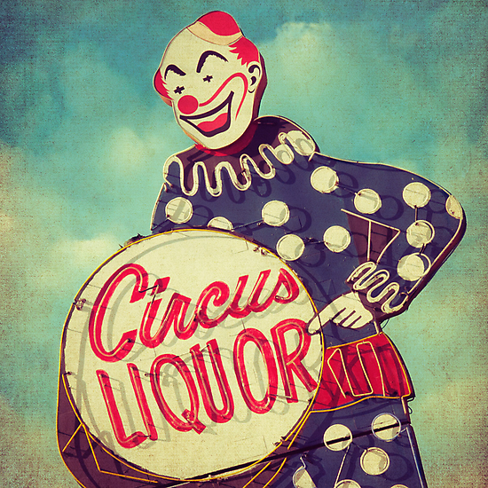 Circus Liquor by Honey Malek