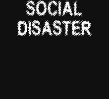 Social Disaster Unisex T-Shirt