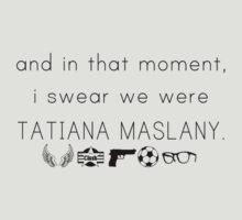 We Are All Tatiana Maslany by Samfooey