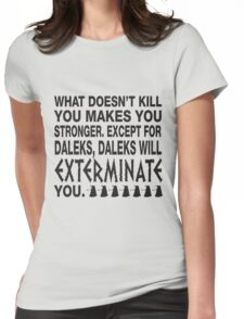 What doesn't kill you.... T-Shirt
