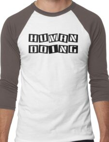 Funny Human Doing Men's Baseball ¾ T-Shirt