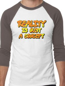 Funny Marijuana Reality Is Just A Concept Men's Baseball ¾ T-Shirt