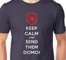 KEEP CALM and SEND THEM DOMOI (T-SHIRTS AND HOODIES) Unisex T-Shirt