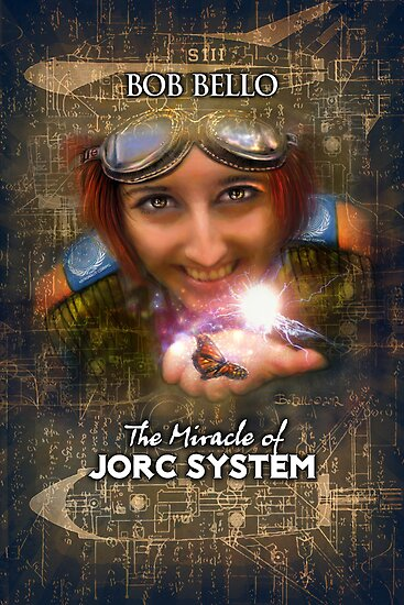 The Miracle of Jorc System by Bob Bello
