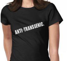 anti-transgenic. (light) Womens Fitted T-Shirt