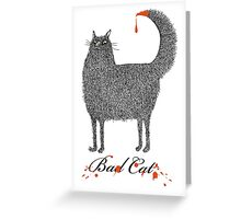 Bad Cat Greeting Card