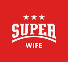 Super Wife (White) Womens Fitted T-Shirt