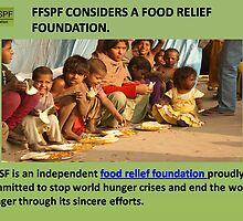A premier food relief foundation by FFSPF