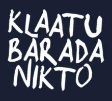 Klaatu Barada Nikto - Evil Dead (white)  by DanDav