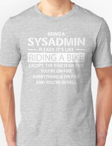 Being a SYSADMIN T-Shirt
