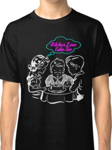 Bitched Love Cake Classic T-Shirt
