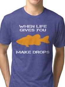 When Life Gives You Bass Tri-blend T-Shirt