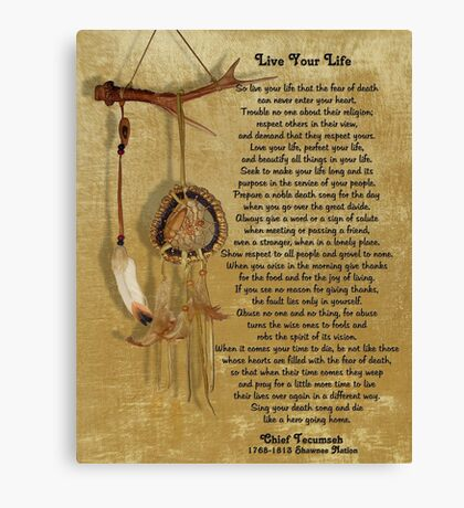 """Live Your Life""  by Chief Tecumseh dream catcher Canvas Print"