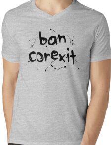 BAN COREXIT! Mens V-Neck T-Shirt