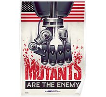 FIGHT THE MUTANTS! SUPPORT TRASK INDUSTRIES!  Poster