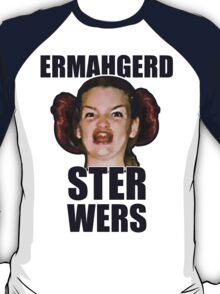 ERMAHGERD STER WERS T-Shirt