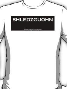 Shledzguohn T-Shirt