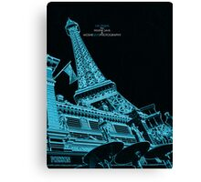 From Paris to Las Vegas Canvas Print