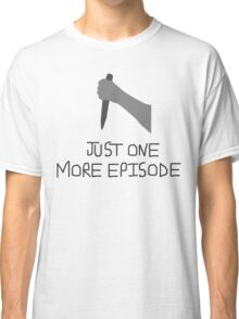 Buffy Just One More Classic T-Shirt