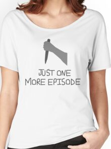 Buffy Just One More Women's Relaxed Fit T-Shirt